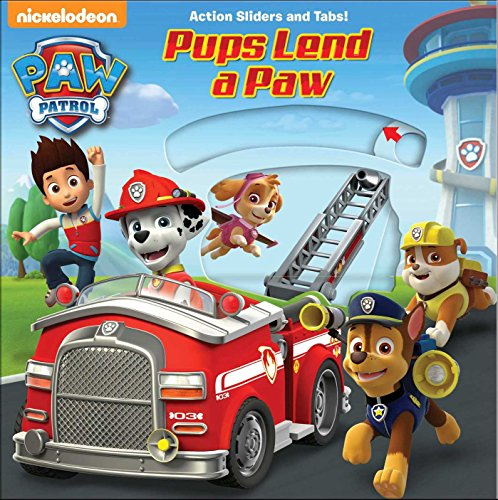 PAW Patrol: Pups Lend a Paw (Paw Patrol - Action Sliders and Tabs!) (Tabs Action)