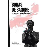 Bodas de sangre: Federico García Lorca (Con biografía, contexto histórico y guía)