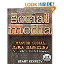 Social Media: Master Social Media Marketing - Facebook, Twitter, Youtube & Instagram (Social Media, Social Media Marketing, Facebook, Twitter, Youtube, Instagram, Pinterest)