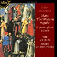 Taverner: The Western Wynde Mass; O Splendor Gloria; Te Deum