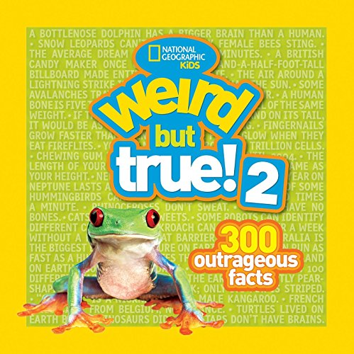Weird But True! 2: 300 Outrageous Facts