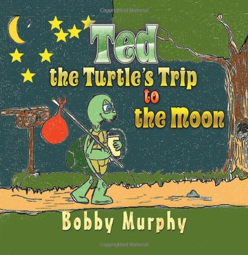 Download Ted the Turtle's Trip to the Moon pdf epub
