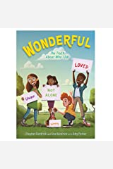 Wonderful: The Truth About Who I Am Hardcover
