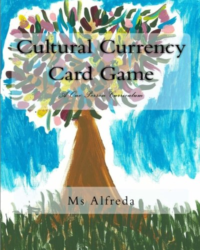 Cultural Currency Card Game: A One Person Curriculum PDF