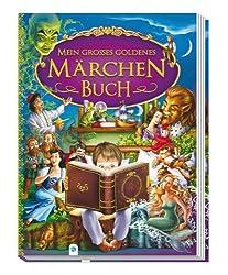 Mein großes goldenes Märchenbuch