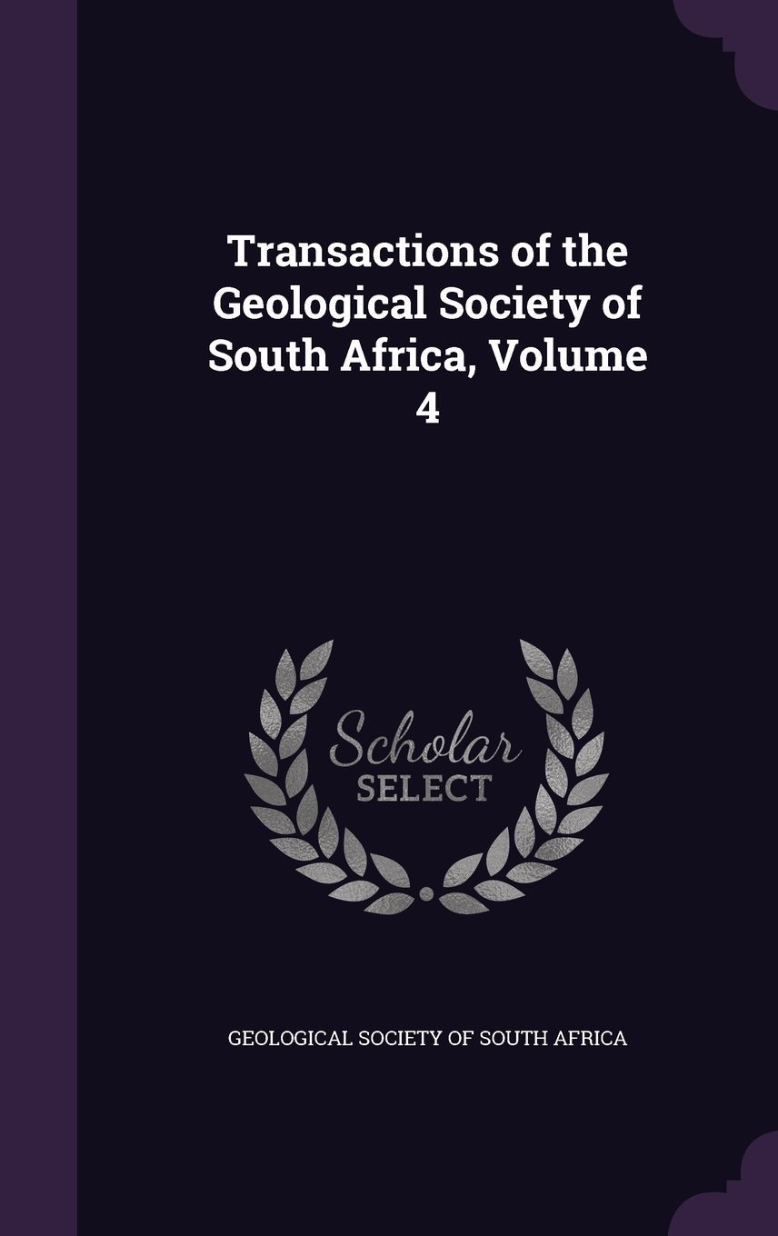 Download Transactions of the Geological Society of South Africa, Volume 4 PDF
