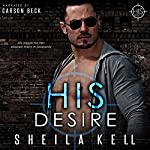 His Desire: HIS Series, Book 1 | Sheila Kell