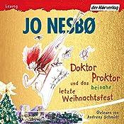 Doktor Proktor und das beinahe letzte Weihnachtsfest (Doktor Proktor 5) | Jo Nesbø