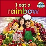 I Eat a Rainbow (My World)