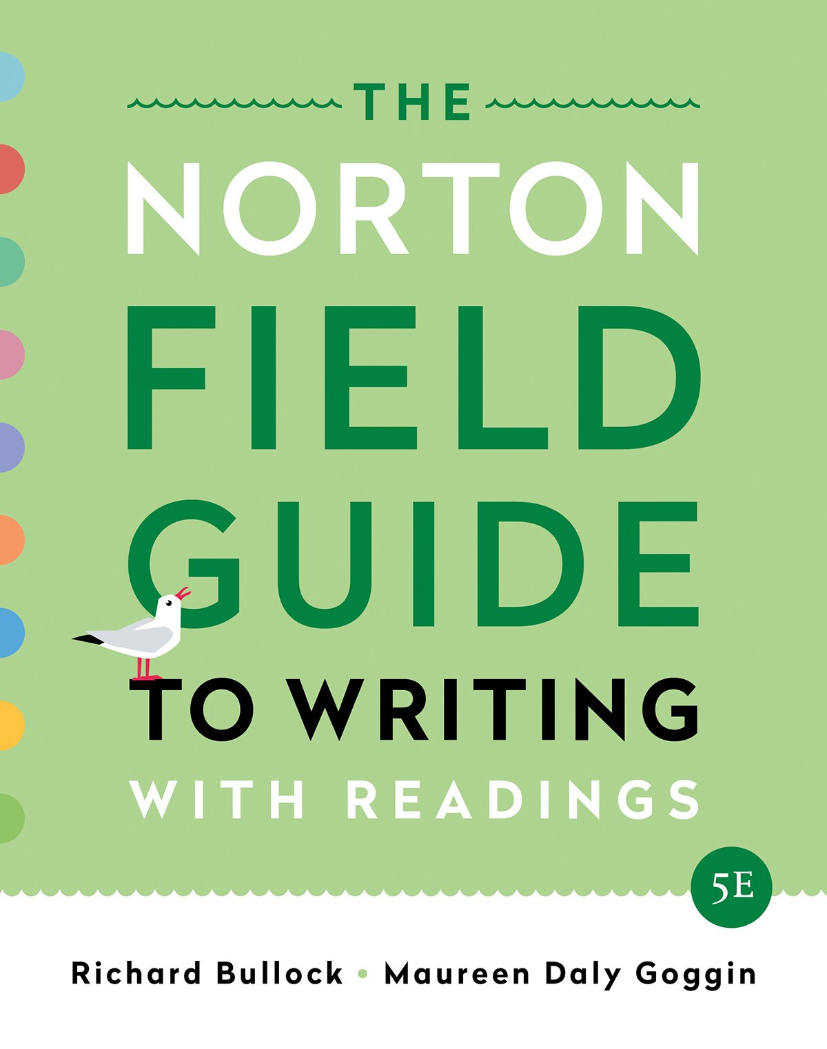 The Norton Field Guide to Writing: with Readings (Fifth Edition) by W. W. Norton & Company