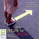 Peeling the Onion   Wendy Orr