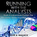 Running with the Analysts Audiobook by David A. Mallach Narrated by Dave Giorgio