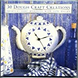 Thirty Dough Craft Creations, Smithmark Staff, 0765194538