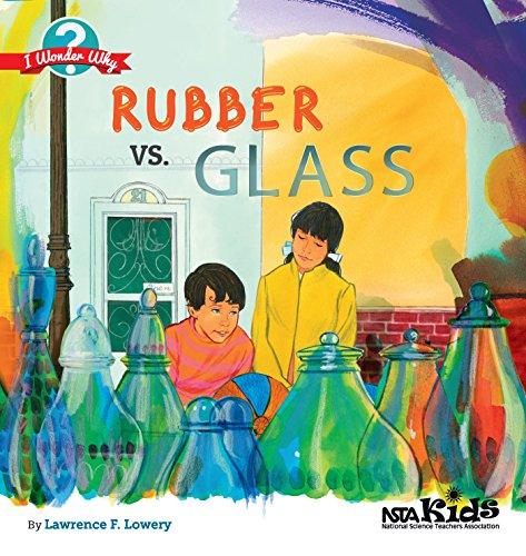 Rubber vs. Glass (I Wonder Why)