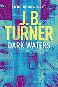 Dark Waters by J.B. Turner ebook deal