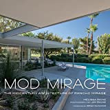 #8: Mod Mirage: The Midcentury Architecture of Rancho Mirage