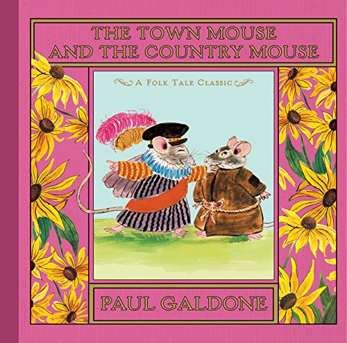 The Town Mouse and the Country Mouse (Folk Tale Classics)