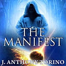 The Manifest Audiobook by J. Anthony Torino Narrated by Derringer Twin