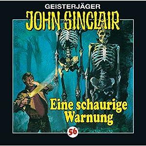 Eine schaurige Warnung (John Sinclair 56) Hörspiel