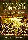Four Days in September: The Battle of Teutoberg