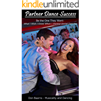 Partner Dance Success: Be the One They Want: What I Wish I Knew When I Started Social Dancing (PDS Book 1) book cover