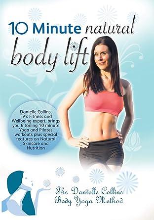 Amazon.com: Danielle Collins- 10 Minute Natural Body Lift ...