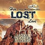 Her Lost Love: Amelia Moore Detective, Book 5 | Linda Weaver Clarke