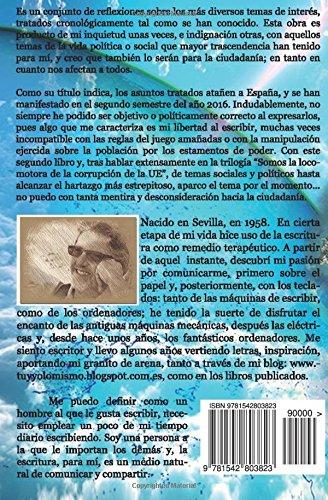 Nuestra España: 2º Semestre 2016 (Volume 2) (Spanish Edition): Manuel Ibáñez Roldán: 9781542803823: Amazon.com: Books