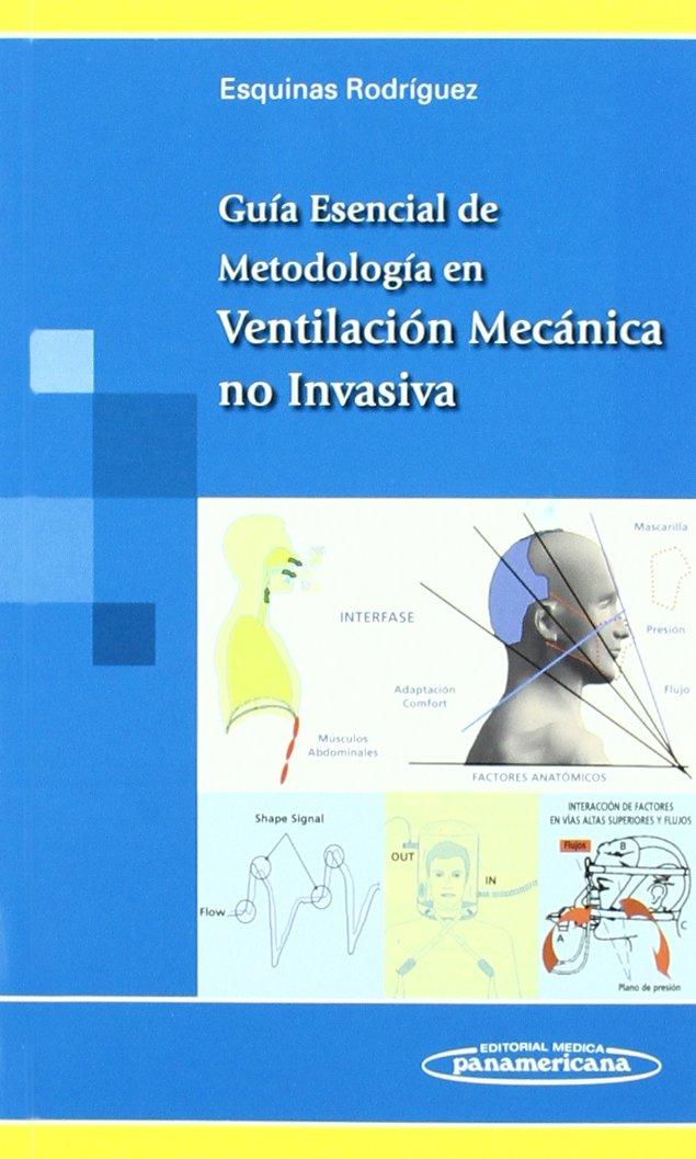 Guía Esencial de Metodología en Ventilación Mecánica no Invasiva ...