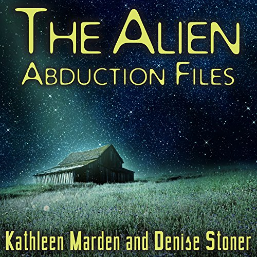 The Alien Abduction Files: The Most Startling Cases of Human-Alien Contact Ever Reported Audiobook [Free Download by Trial] thumbnail