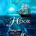 Hook Audiobook by K.R. Thompson Narrated by Brad Wills