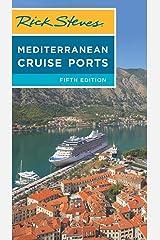 Rick Steves Mediterranean Cruise Ports (Rick Steves Travel Guide) Paperback