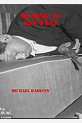Murder in Key West - A Mick Murphy Key West short story (Mick Murphy Key West Mystery) Kindle Edition