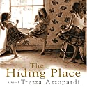 The Hiding Place: A Novel Audiobook by Trezza Azzopardi Narrated by Mari Howells