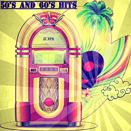 50's and 60's Hits