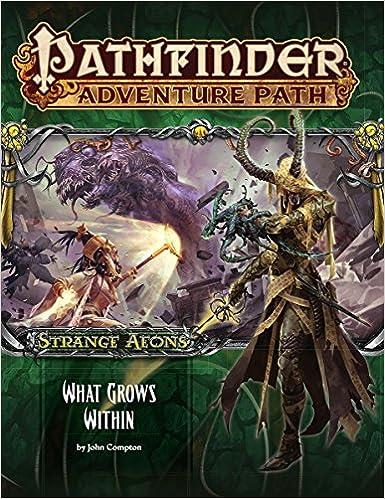 Pathfinder Adventure Path: Strange Aeons Part 5 of 6: What ...