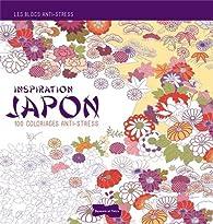 Bloc coloriage anti stress inspiration Japon par Dessain et Tolra