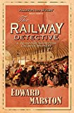The Railway Detective (Inspector Robert Colbeck)