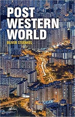 Image result for Post-Western World: How Emerging Powers Are Remaking Global Order
