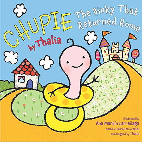 Chupie: The Binky That Returned Home (English edition)