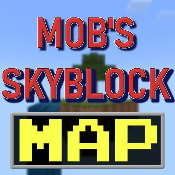 Amazon.com: Mob's Skyblock [Map] For Minecraft PE: Appstore ... on survival map, mc map, first map, zombies map, herobrine map, map map, minecraft map, game map, server map, war map, portal map, paintball map, epic map, classic map, pvp map, jobs map, economy map, agrarian skies start map, adventure map, cobblestone map,