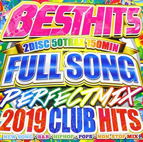 BEST HITS FULLSONGS PERFECT MIX -2019 CLUB HITS-