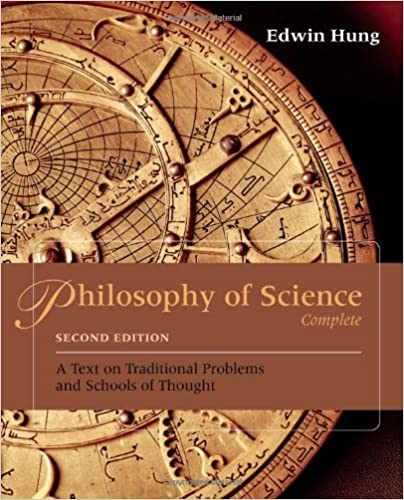 Philosophy of Science Complete: A Text on Traditional Problems and Schools of Thought by Edwin Hung (2013-01-01)