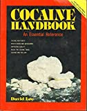 Cocaine Handbook, David Lee, 091590456X