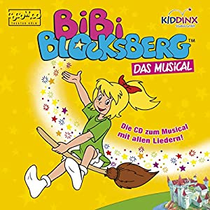Bibi Blocksberg. Das Musical Hörspiel
