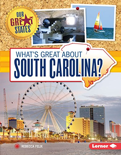 What's Great about South Carolina? (Our Great States)