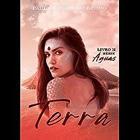 Terra: (Vol. 2 Série Águas)