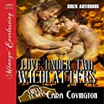 Love Under Two Wildcatters: The Lusty, Texas Series, Book 4 | Cara Covington