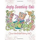 Angry Swearing Cats (Creative Sweary Coloring Book for Adults with Funny Cursing Words): Swear Word Coloring Book