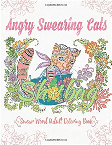 ?ONLINE? Angry Swearing Cats (Creative Sweary Coloring Book For Adults With Funny Cursing Words): Swear Word Coloring Book (Swear And Relax) (Volume 2). parcial questi Phantom mistake major